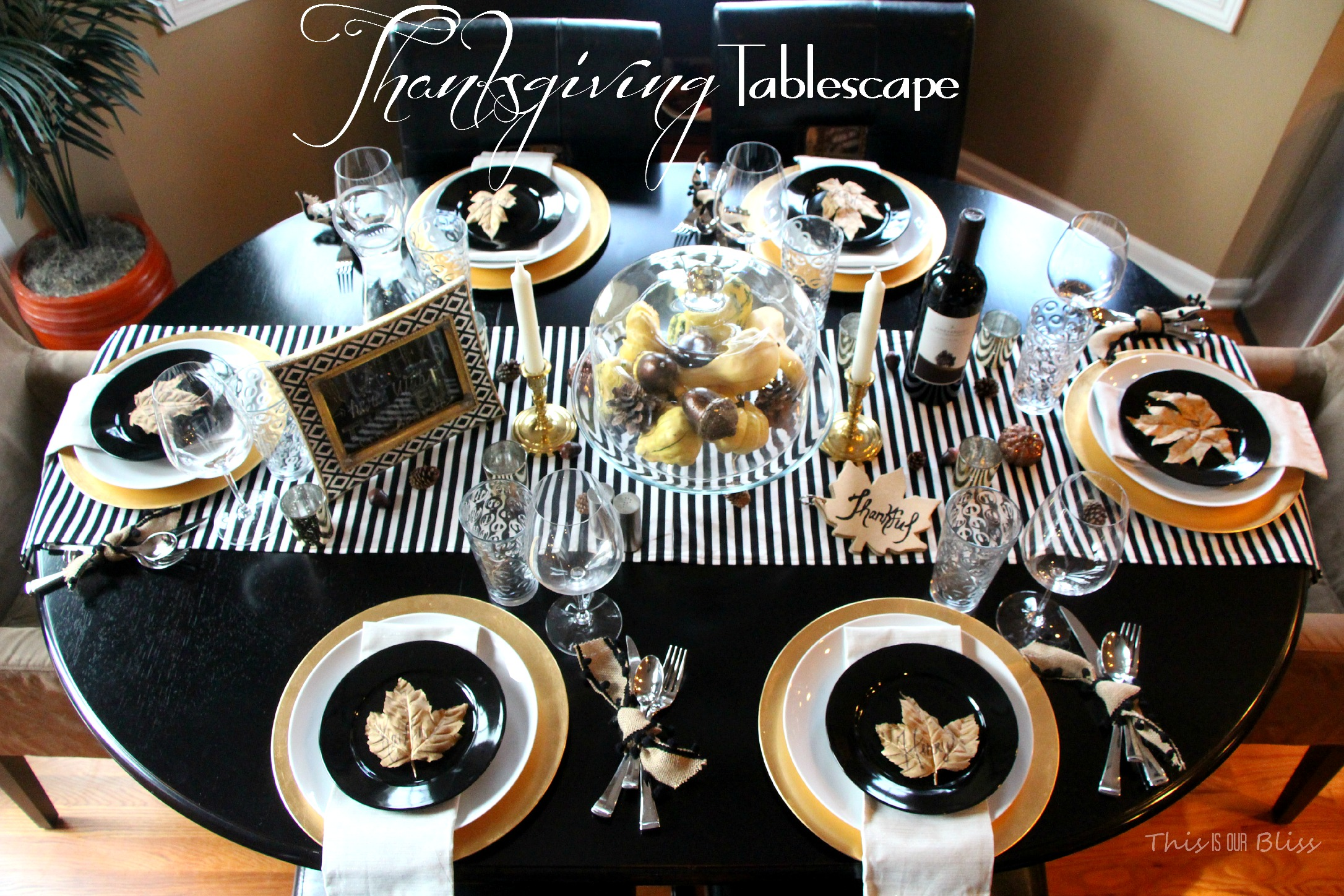 Modern Thanksgiving Tablescape Black White amp Gold modern