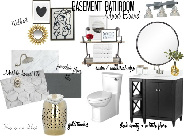 basement bathroom design board - marble - gray white black gold bathroom - rustic industrial glam - This is our Bliss