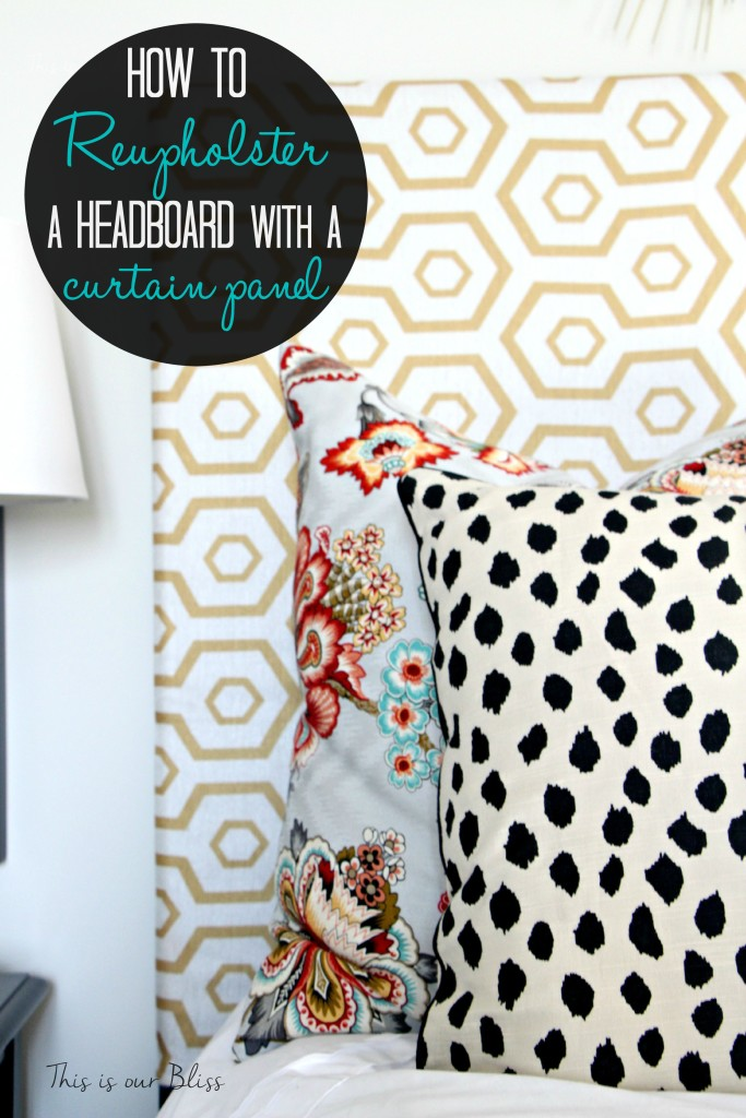 How To Upholster A Headboard With A Curtain Panel This Is Our Bliss