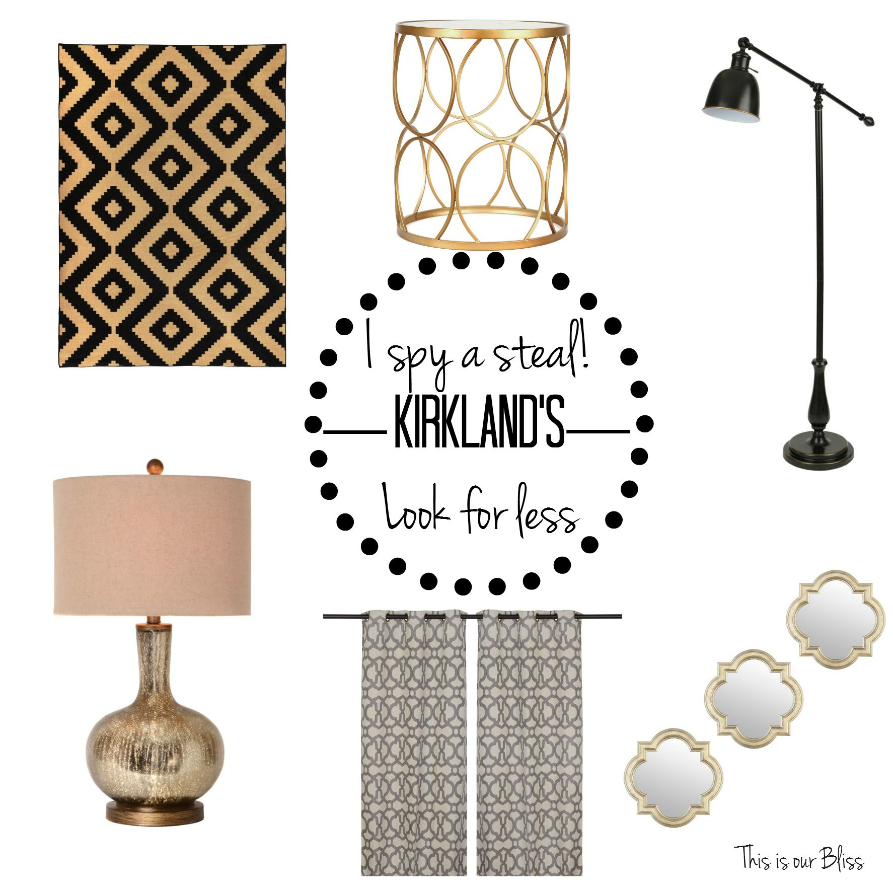 I spy a steal - get the Kirkland's look for less - bargain shopping - This is our Bliss
