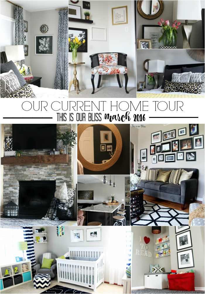 This is our Bliss Home Tour March 2016
