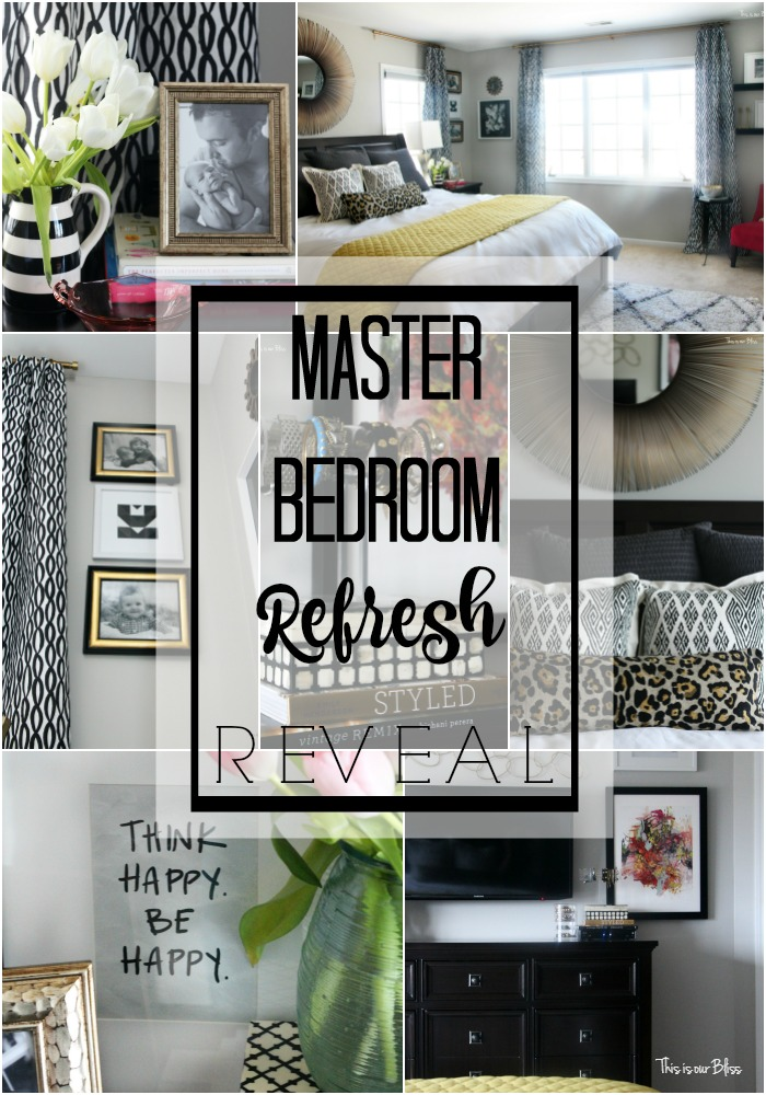 master bedroom refresh reveal bedroom decor & sources this is our bliss www.thisisourbliss.com