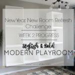Stylish and Bold Modern Playroom | New Year New Room Refresh Challenge Week 2