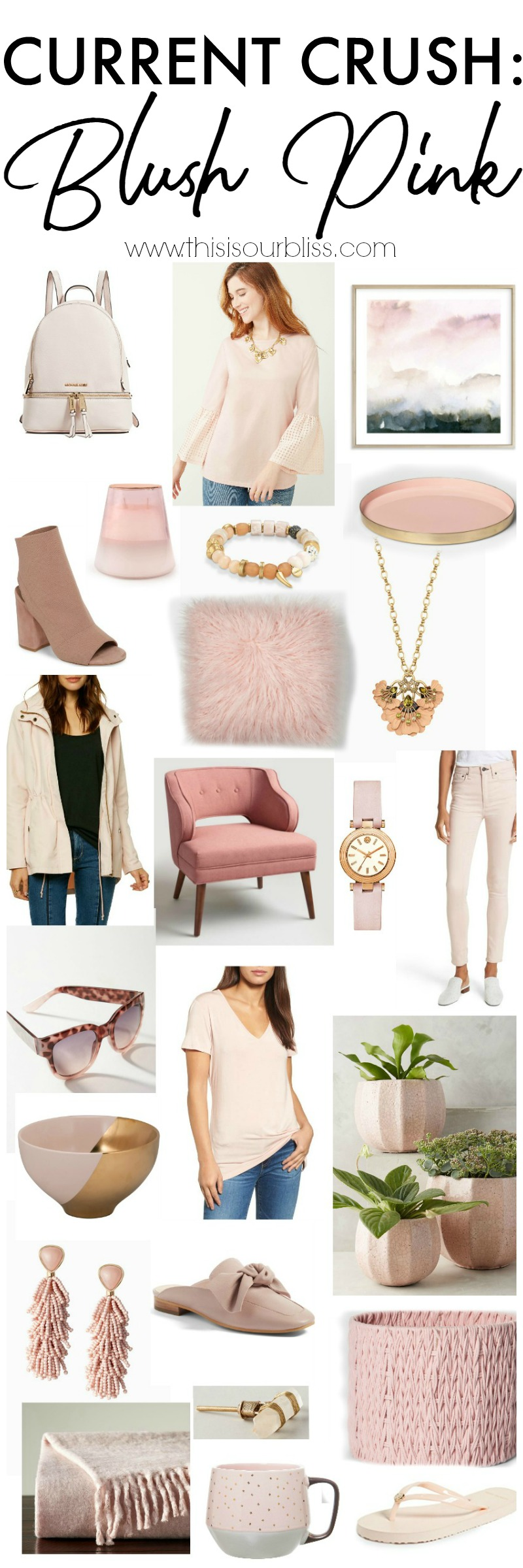 Current Crush - Blush Pink - All of the Blush Pink things I am eyeing, buying and styling! - This is our Bliss