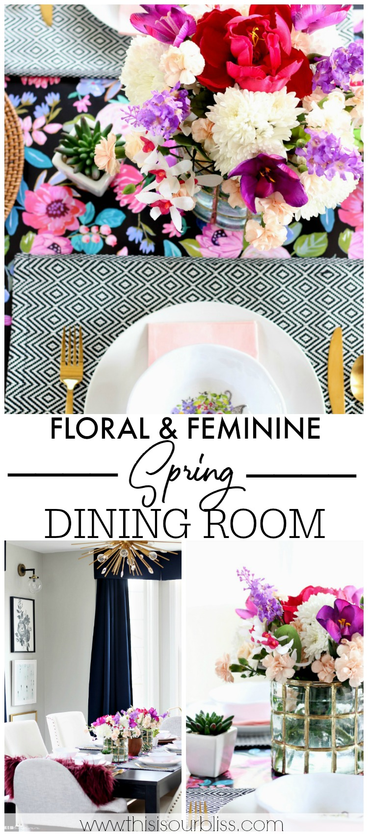 Floral and Feminine Spring Dining Room Tour - Bright florals, with pattern play - This is our Bliss