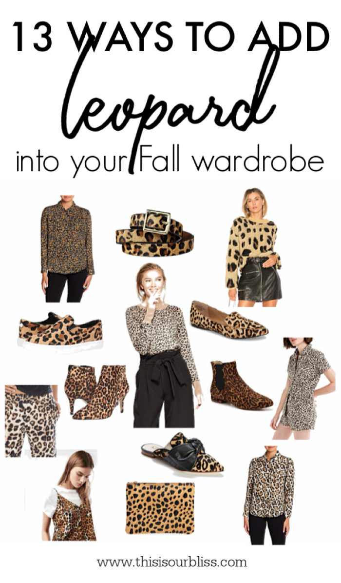 13 Ways to Add a Dose of Leopard into your Fall Wardrobe - This is our Bliss