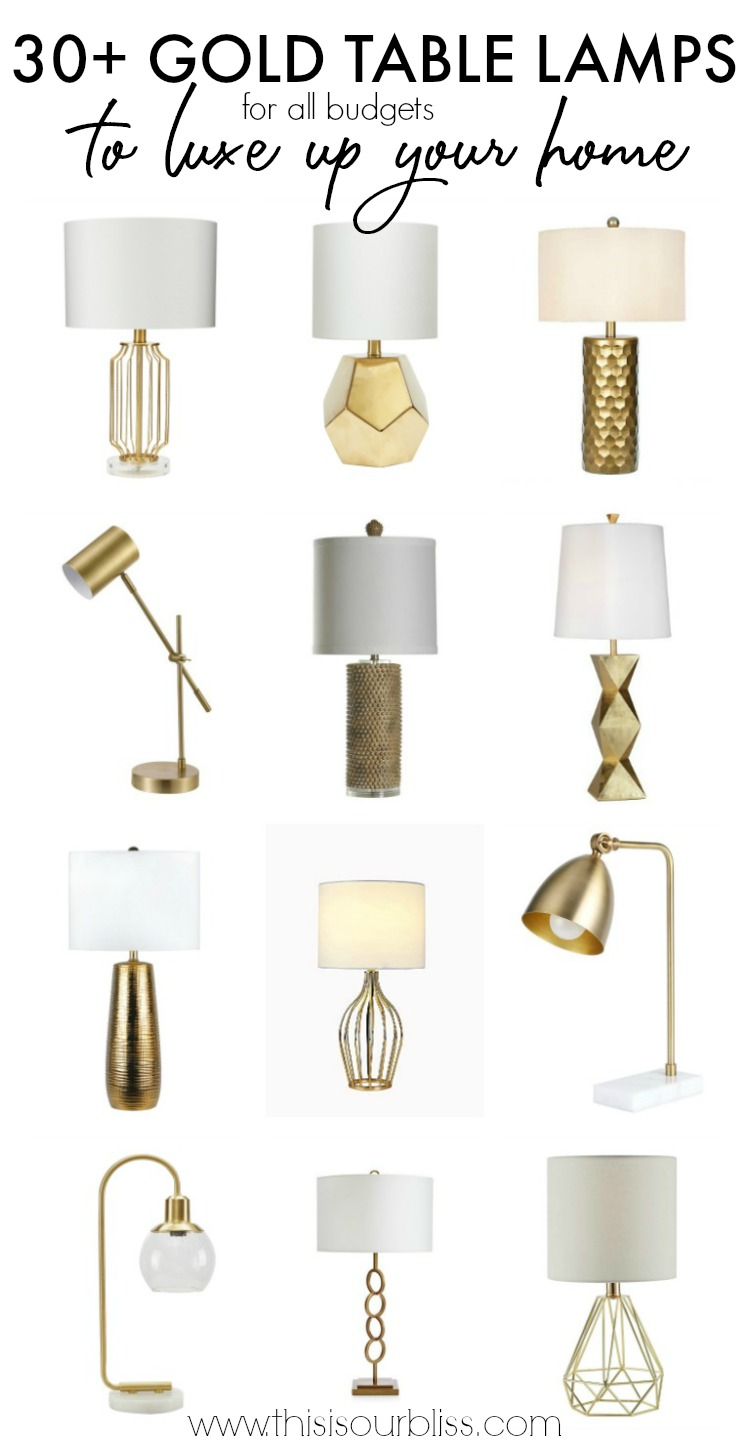 30+ Gold Table Lamps for all budgets to luxe up your home - This is our Bliss