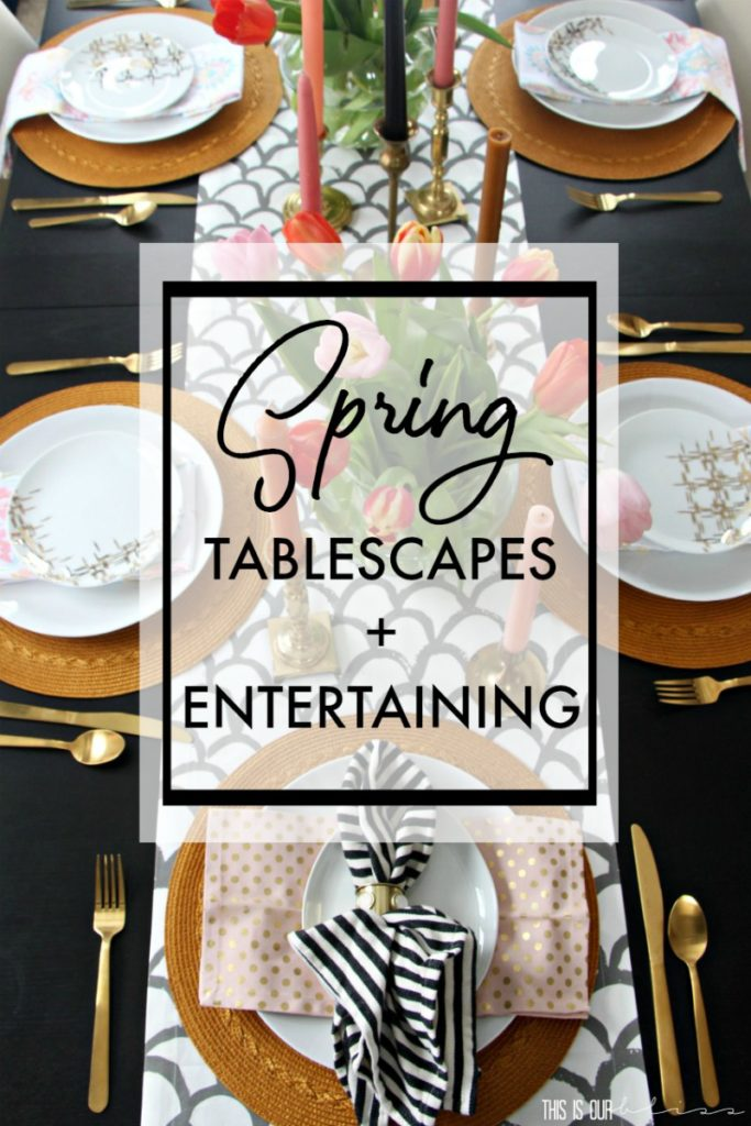 Spring Tablescapes and Spring Entertaining ideas - This is our Bliss
